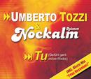 Tu (Gefühl Geht Volles Risiko)/Nockalm Quintett