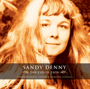 The Collection/Sandy Denny