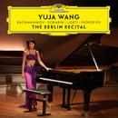ベルリン・リサイタル/Yuja Wang