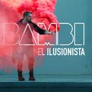 El Ilusionista/BAMBI