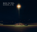 Chocolate/Snow Patrol