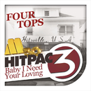 Baby I Need Your Loving HitPac/Four Tops