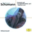 Schumann: Carnaval Op.9; Davidsbündlertänze Op.6; Papillons Op.2/Wilhelm Kempff