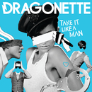 Take It Like  A Man (Kissy Sell Out Horror Sequel Remix)/Dragonette