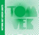 Nothing But Green Lights/Tom Vek