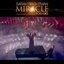 Miracle (feat. Yoshiki)/サラ・ブライトマン