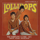 Dansk Pigtråd vol.5 / Lollipops - The Complete 1966 - 1971 (Disk 1)/The Lollipops