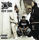 How Come/D12
