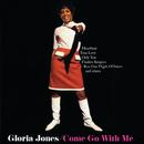 Come Go With Me/Gloria Jones