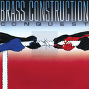 Conquest (Expanded Edition)/Brass Construction