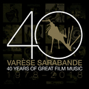 Varèse Sarabande: 40 Years of Great Film Music 1978-2018/Various Artists