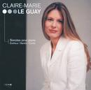 Dutilleux / Bartok / Carter: Sonatas pour piano/Claire-Marie Le Guay