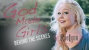 God Made Girls (Behind The Scenes)/RaeLynn