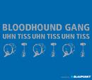 Uhn Tiss Uhn Tiss Uhn Tiss/Bloodhound Gang