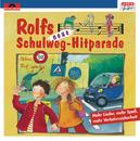 Rolfs neue Schulweg-Hitparade/Rolf Zuckowski und seine Freunde