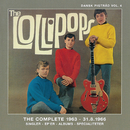 Dansk Pigtråd / Lollipops - The complete 1963 - 1966 (Disk 1)/The Lollipops
