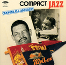 Compact Jazz/Cannonball Adderley