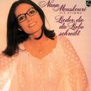 Lieder, Die Die Liebe Schreibt/Nana Mouskouri