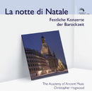 La notte di Natale/The Academy of Ancient Music, Christopher Hogwood