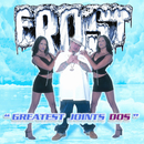 Greatest Joints Dos/Frost