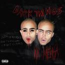 Dark Things/Vic Mensa
