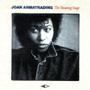 The Shouting Stage/Joan Armatrading