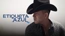 Etiqueta Azul (Lyric Video)/El Bebeto