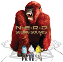 Seeing Sounds (Intl iTunes Exclusive)/N.E.R.D