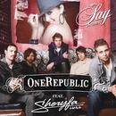 Say (A L'infini)/OneRepublic