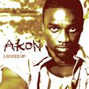 Locked Up/Akon