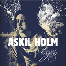 Where The Angels Sleep/Askil Holm
