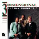 Three Dimensional/Ray Brown Trio