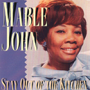 Stay Out Of The Kitchen/Mable John