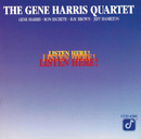 Listen Here!/The Gene Harris Quartet