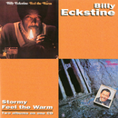 Stormy / Feel The Warm/Billy Eckstine