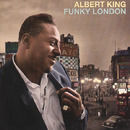 Funky London/Albert King