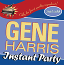 Instant Party/Gene Harris