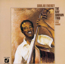Soular Energy/Ray Brown Trio