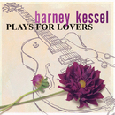 Plays For Lovers/Barney Kessel