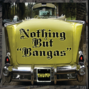 "Nothing But ""Bangas""/Various Artists"