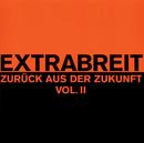 Zurück aus der Zukunft, Vol. 2/Extrabreit