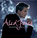 Reason To Believe/Aled Jones