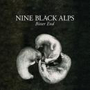 """Bitter End (7"""" 2)/Nine Black Alps"""