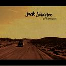 Breakdown/Jack Johnson and Friends