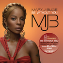 Be Without You/Mary J. Blige