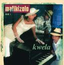 Kwela/Mafikizolo