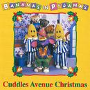 Cuddles Avenue Christmas/Bananas In Pyjamas