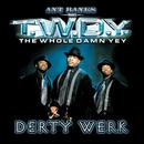 Ant Banks Presents TWDY Derty Werk/Ant Banks