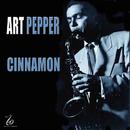 Cinnamon/Art Pepper