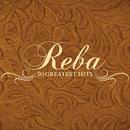 50 Greatest Hits/Reba McEntire